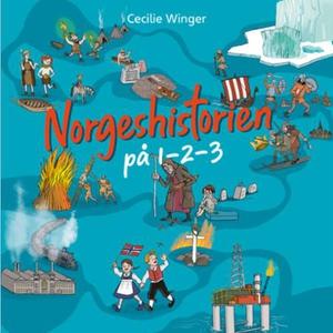 Norgeshistorien på 1-2-3 (lydbok) av Cecilie
