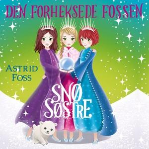 Den forheksede fossen (lydbok) av Astrid Foss