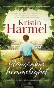 Vingårdens hemmelighet (ebok) av Kristin Harm