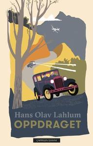 Oppdraget (ebok) av Hans Olav Lahlum
