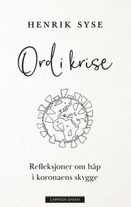 Ord i krise (ebok) av Henrik Syse