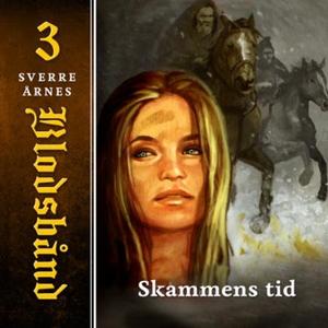 Skammens tid (lydbok) av Sverre Årnes