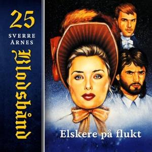 Elskere på flukt (lydbok) av Sverre Årnes