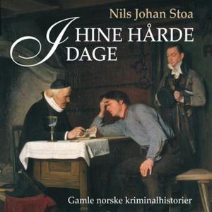 I hine hårde dage (lydbok) av Nils Johan Stoa