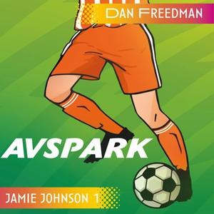 Avspark (lydbok) av Dan Freedman