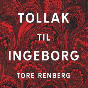 Tollak til Ingeborg (lydbok) av Tore Renberg