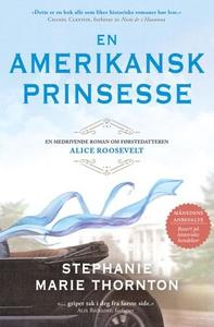 En amerikansk prinsesse (ebok) av Stephanie M