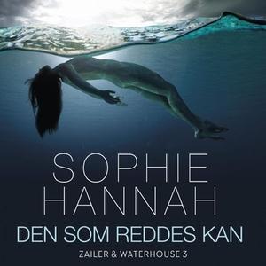 Den som reddes kan (lydbok) av Sophie Hannah
