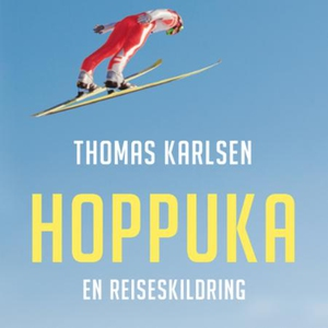 Hoppuka (lydbok) av Thomas Karlsen