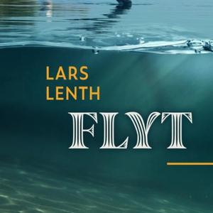 Flyt (lydbok) av Lars Lenth