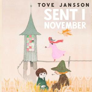 Sent i november (lydbok) av Tove Jansson