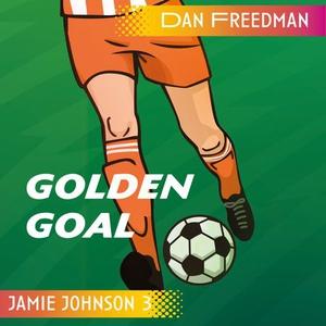 Golden goal (lydbok) av Dan Freedman