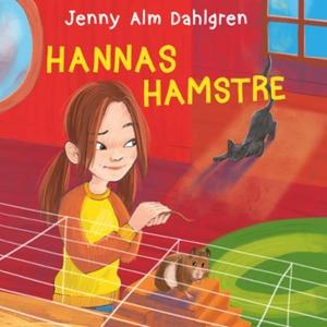 Hannas hamstre (lydbok) av Jenny Alm Dahlgren