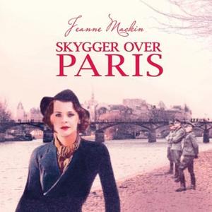 Skygger over Paris (lydbok) av Jeanne Mackin