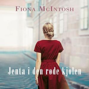 Jenta i den røde kjolen (lydbok) av Fiona McI