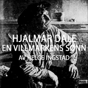 Hjalmar Dale (lydbok) av Helge Ingstad