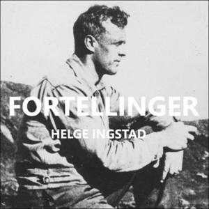 Fortellinger (lydbok) av Helge Ingstad