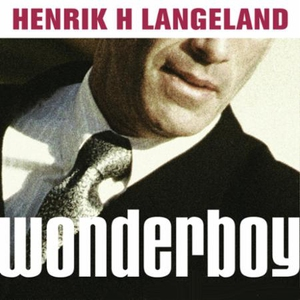 Wonderboy (lydbok) av Henrik H. Langeland
