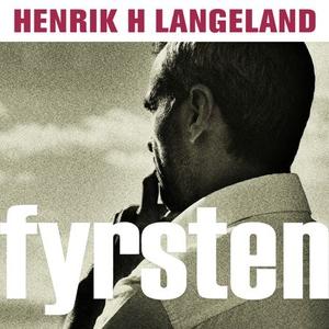 Fyrsten (lydbok) av Henrik H. Langeland