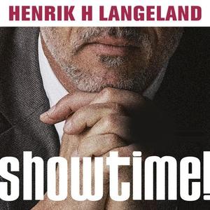 Showtime! (lydbok) av Henrik H. Langeland