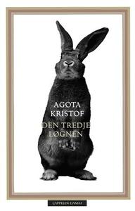 Den tredje løgnen (ebok) av Agota Kristof