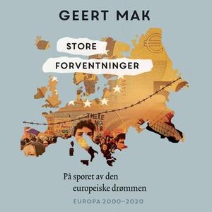 Store forventninger (lydbok) av Geert Mak