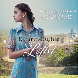 Løftet (lydbok) av Kathryn Hughes