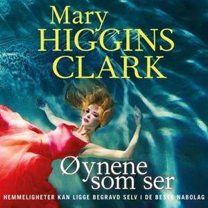 Øynene som ser (lydbok) av Mary Higgins Clark