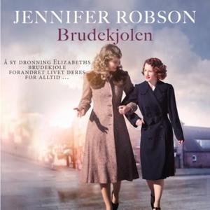 Brudekjolen (lydbok) av Jennifer Robson
