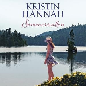 Sommernatten (lydbok) av Kristin Hannah