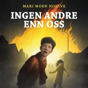 Ingen andre enn oss (lydbok) av Mari Moen Hol