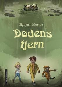 Dødens tjern (ebok) av Sigbjørn Mostue