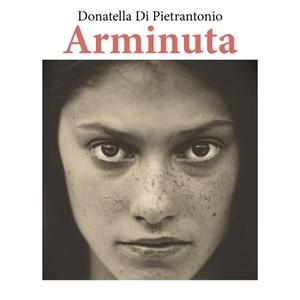 Arminuta (lydbok) av Donatella Di Pietrantoni