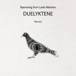 Duelyktene (lydbok) av Rannveig Leite Molven