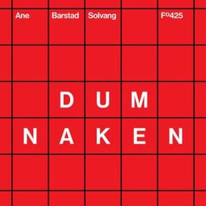 Dum naken (lydbok) av Ane Barstad Solvang