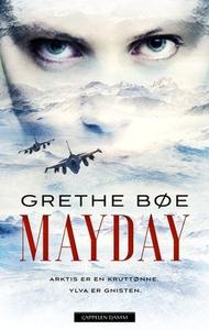 Mayday (ebok) av Grethe Bøe