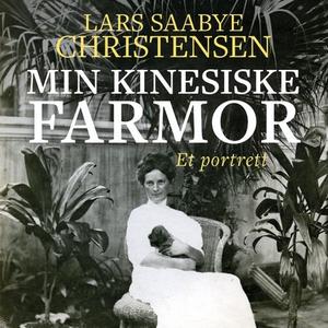 Min kinesiske farmor (lydbok) av Lars Saabye