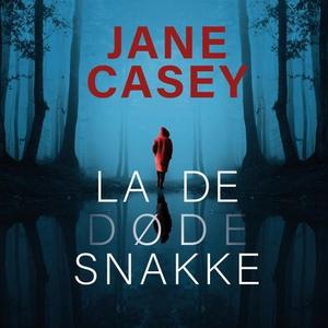 La de døde snakke (lydbok) av Jane Casey