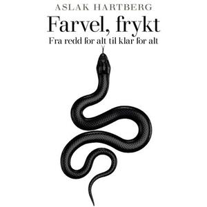 Farvel, frykt (lydbok) av Aslak Hartberg