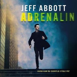 Adrenalin (lydbok) av Jeff Abbott
