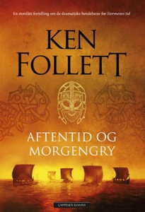 Aftentid og morgengry (ebok) av Ken Follett