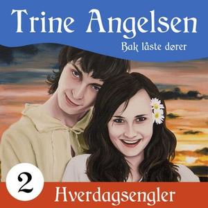 Bak låste dører (lydbok) av Trine Angelsen