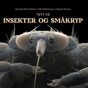 Tett på insekter og småkryp (lydbok) av Janni