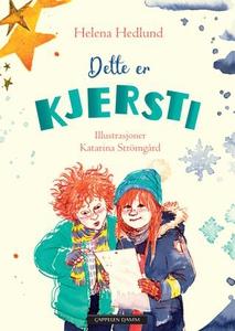 Dette er Kjersti (ebok) av Helena Hedlund