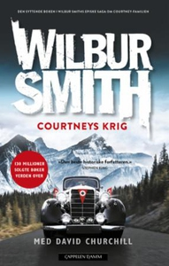 Courtneys krig (ebok) av Wilbur Smith
