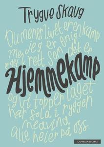 Hjemmekamp (ebok) av Trygve Skaug