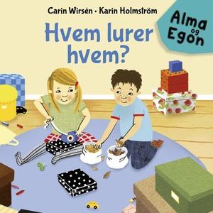 Hvem lurer hvem? (lydbok) av Carin Wirsén