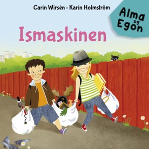 Ismaskinen (lydbok) av Carin Wirsén, Lise Män