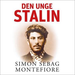 Den unge Stalin (lydbok) av Simon Sebag Monte