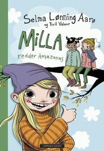Milla redder Amazonas (ebok) av Selma Lønning